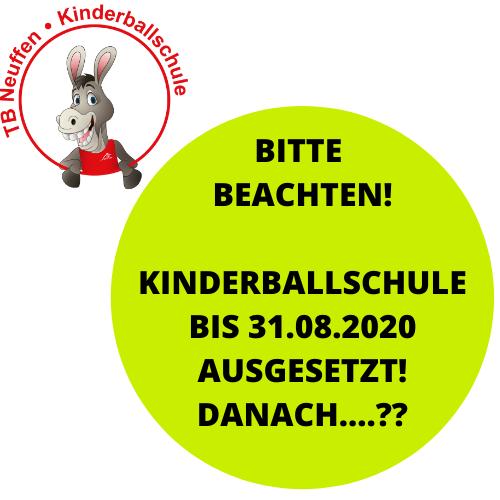 2020 04 16 Kinderballschule Bis 31.08. Ausgesetzt